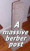 a MASSIVE, all wood  & BERBERscratcher!